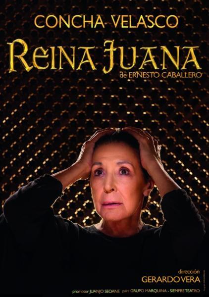 Reina Juana. Concha Velasco