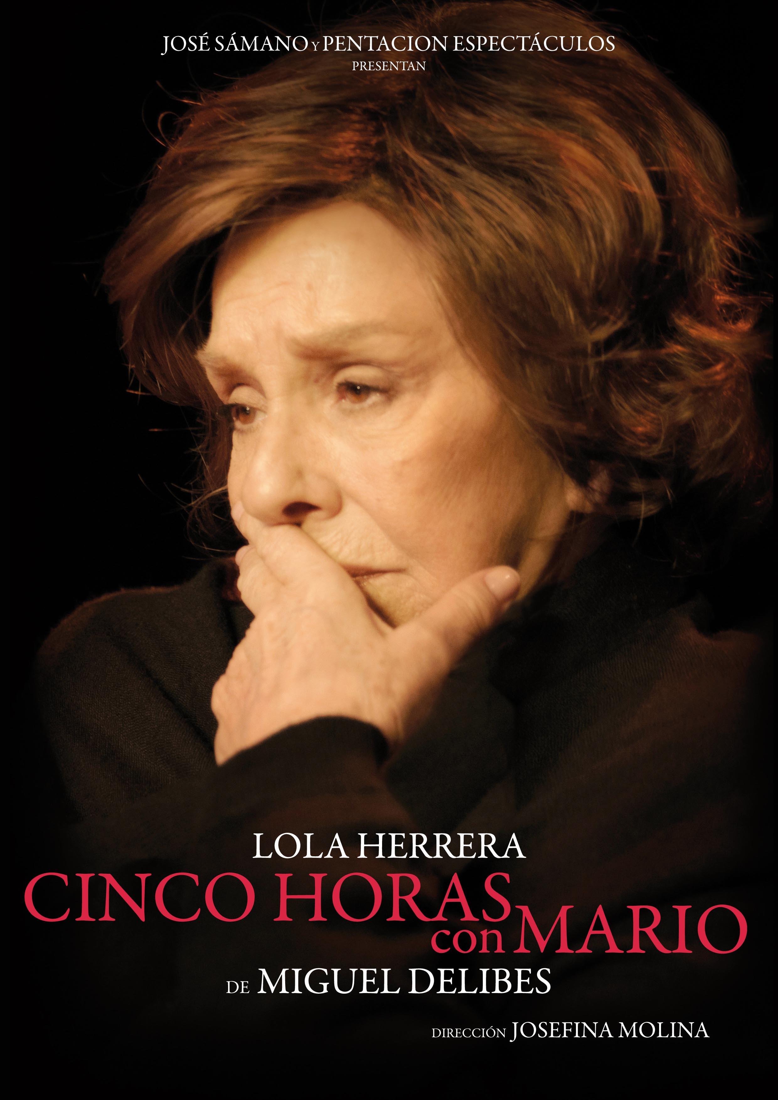 CINCO HORAS CON MARIO con LoLa Herrera