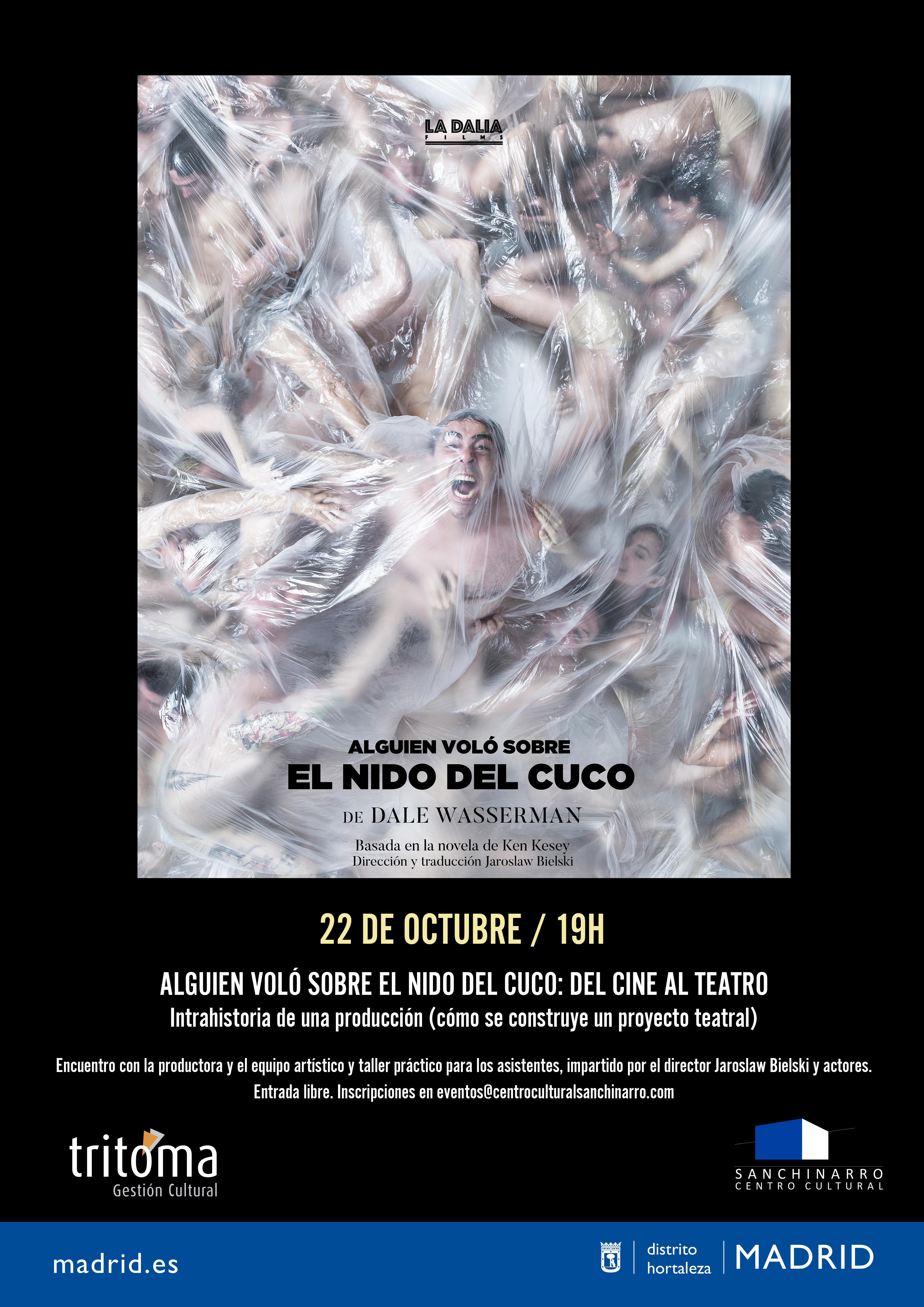ALGUIEN VOLÓ SOBRE EL NIDO DEL CUCO: DEL CINE AL TEATRO
