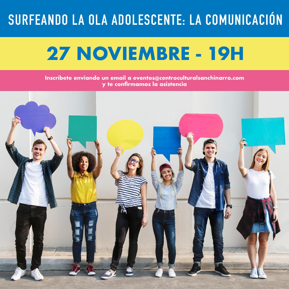 SURFEANDO LA OLA ADOLESCENTE: LA COMUNICACIÓN