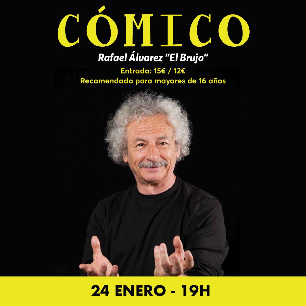 """CÓMICO de Rafael Álvarez """"El Brujo"""""""